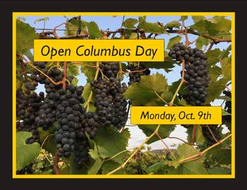 Special Hours - Open Oct. 9th wine trial, tastings, tours